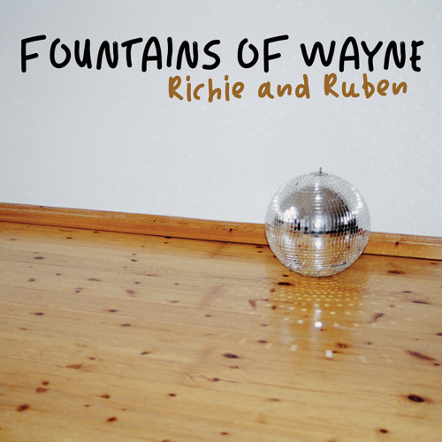 Fountains of Wayne - Richie and Ruben