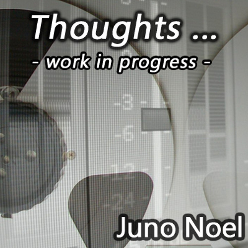 Thoughts (work in progress)