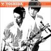 Yoshida Brothers - Kodo (Hishou Version)