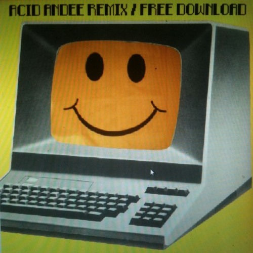 Kraftwerk - It's More Fun to Compute (Acid Andee Remix)