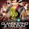 Clandestino & Yailemm - Bienvenida al 3some