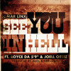 See You In Hell Ft. Royce Da 5'9