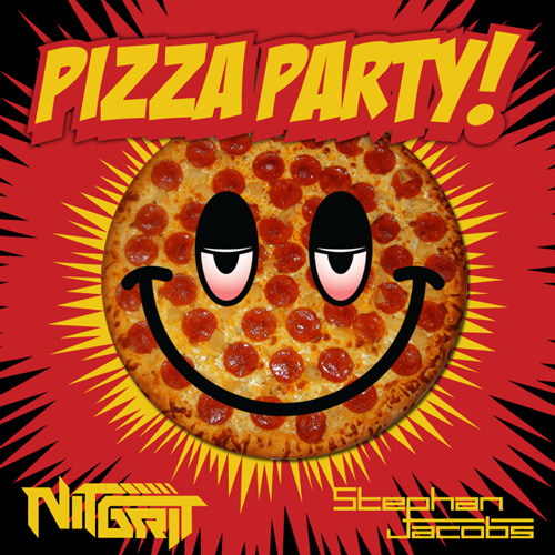 Pizza Party -  Don't Stop