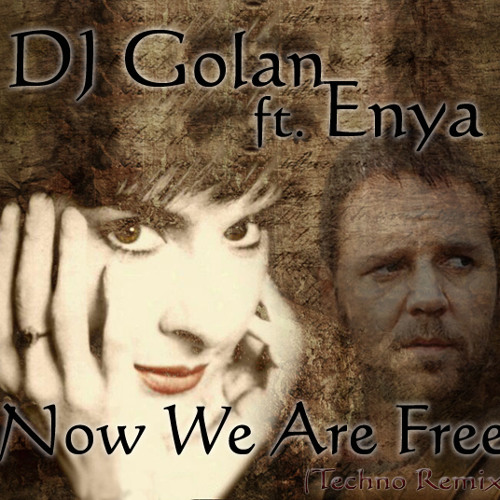 enya now we are free remix