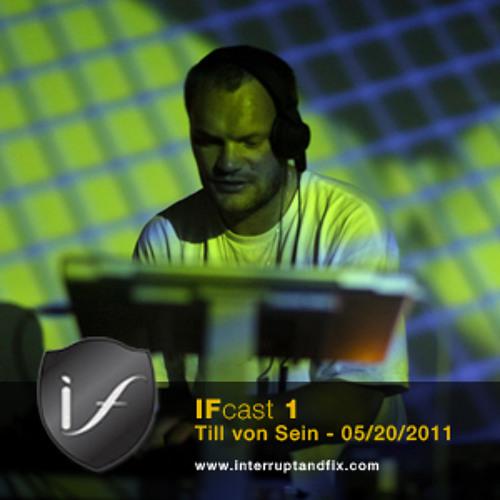 IFcast 1 - Till Von Sein
