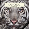Lazydisco - More Tigers (The C90s Remix)