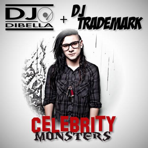 Celebrity Monsters (DiBella & DJ Trademark Bootleg)