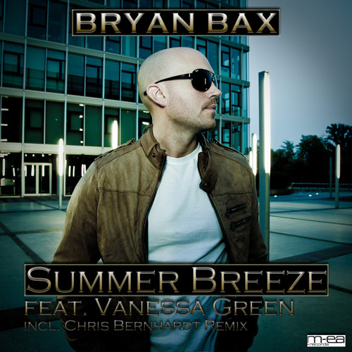 Bryan Bax feat. Vanessa Green - Summer Breeze (Radio Edit)