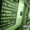 I need a doctor (Remixed) - Eminem