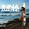 Inna - Amazing (Notorious Bounce RemixXx) FREE DOWNLOAD!