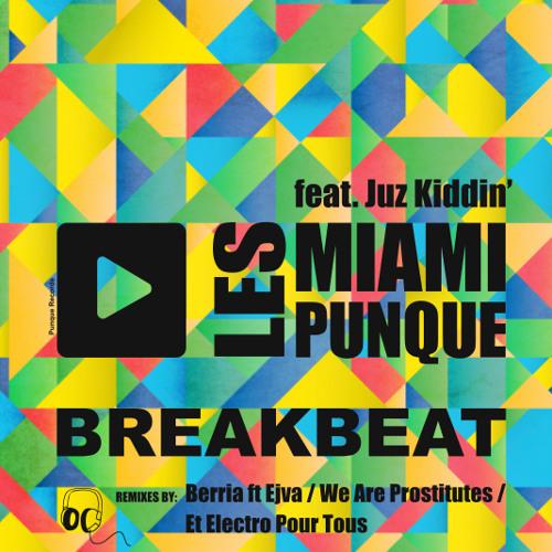 Breakbeat feat. Juz Kiddin'  (LMP edit)