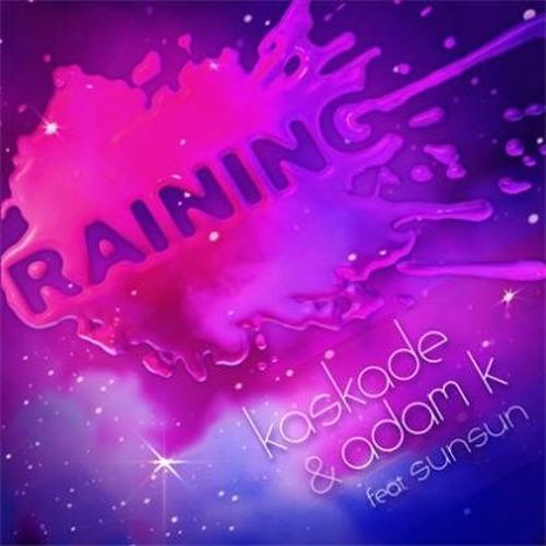 Kaskade & Adam K - Raining (Gold Tops Dubstep Remix)