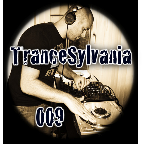 TranceSylvania Episode 009 [Trancecast Mixed By Alpha-Dog]