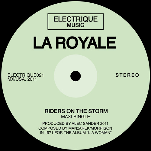 La Royale - Riders On The Storm
