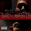 Bad Habits- On it song