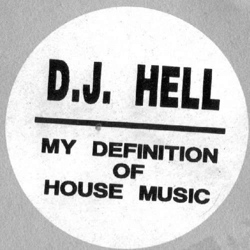 Dj hell - my definition of house music (resistance d remix)
