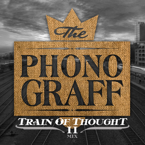The PhonoGraff - Train of Thought 2