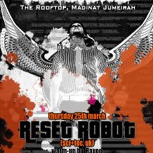 Raxon @ Rooftop [Reset Robot Warm-up] 25.3.2010