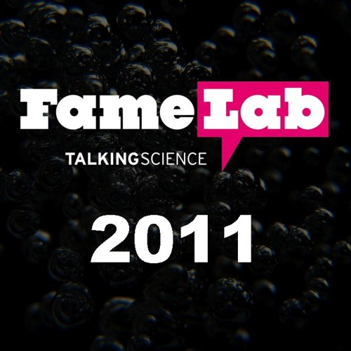 Interview with FameLab winner 2011