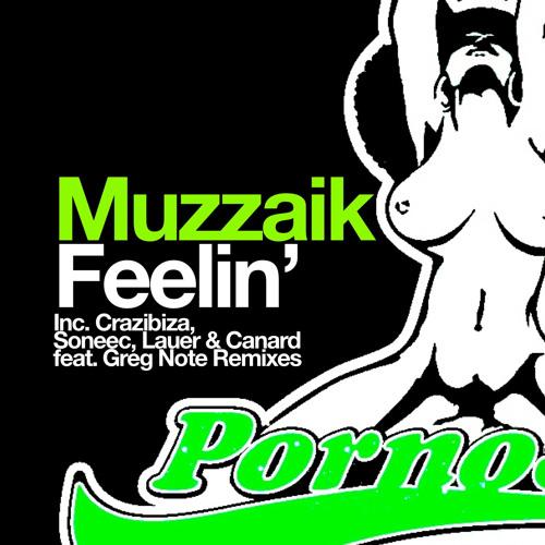 Muzzaik - Feelin' (Crazibiza Remix)
