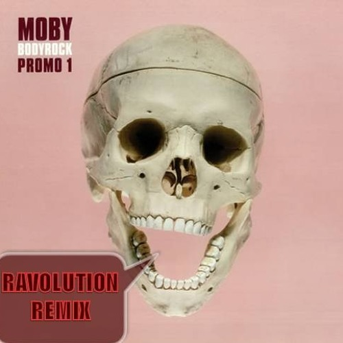 Moby - Bodyrock (Ravolution Remix)