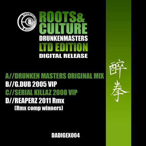 DADIGEX004-D-DRUNKEN MASTERS-ROOTS&CULTURE-REAPERZ RMX