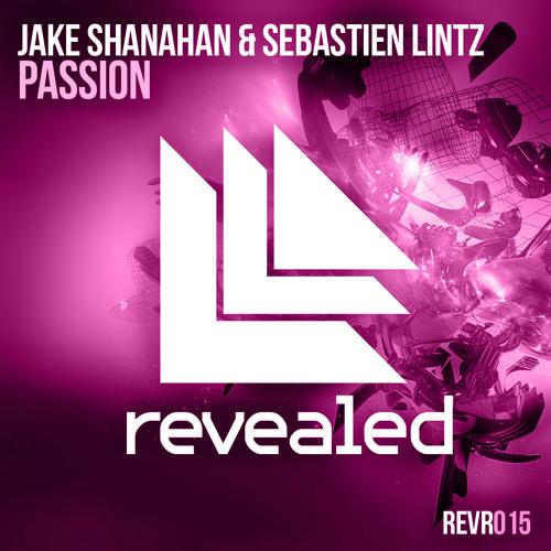 Jake Shanahan & Sebastien Lintz - Passion (Incl Hardwell Edit)