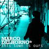 Marco Del Horno ft Emi Green 'This Town Is Ours' (Bondax remix)
