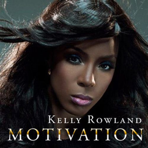 Motivation Kelly rowland feat. Lucky & Lil Wayne