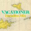 Vacationer-paradise mix