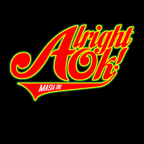 Alright OK! - Masia One (radio mix)