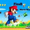 FlexB - Mario Bross (Original Mix) [CUT]