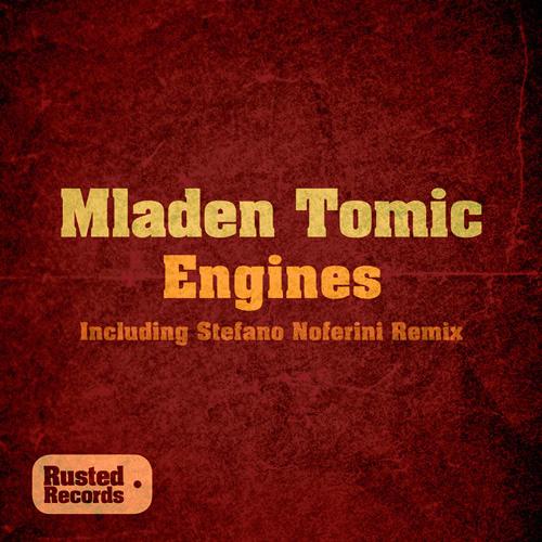 Mladen Tomic - Engines (Original Mix)