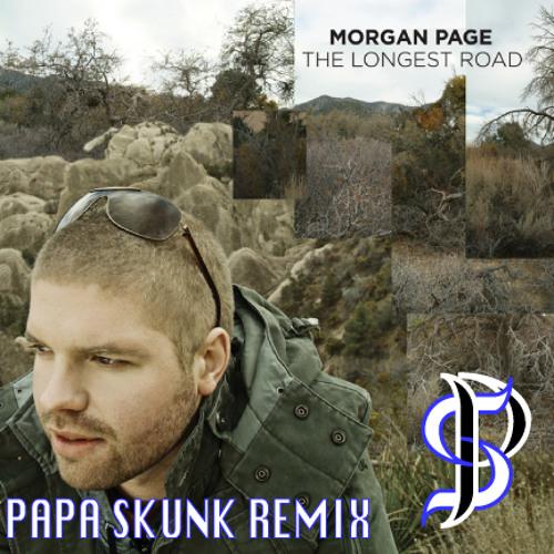 Morgan Page - Longest Road (Papa Skunk RMX) [The Untz exclusive]