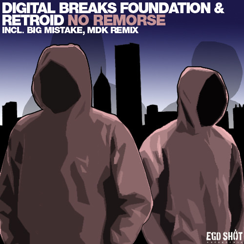 Digital Breaks Foundation & Retroid - No Remorse (Original Mix)