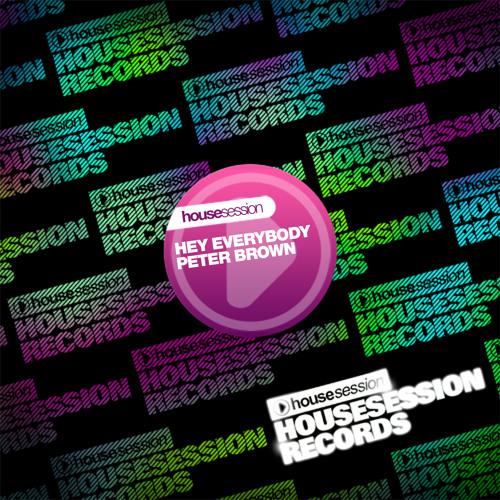 Peter Brown - Hey Everybody! (Original Mix)