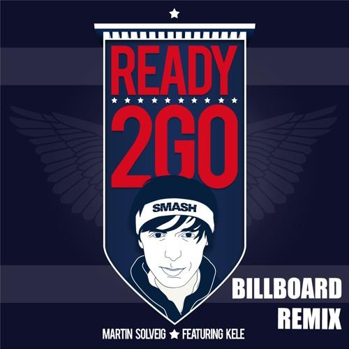 Martin Solveig feat Kele - Ready 2 Go (Billboard remix)