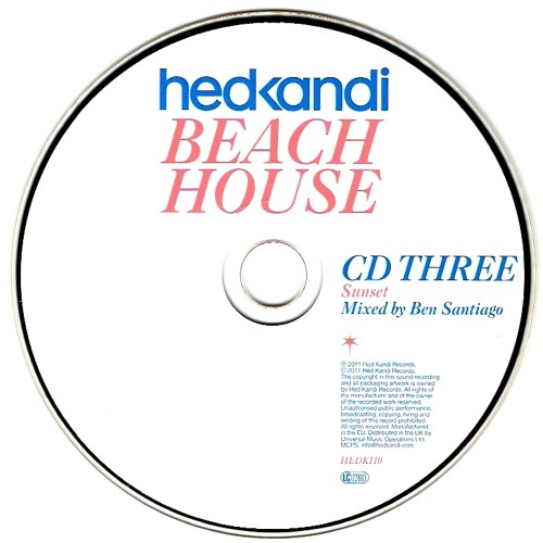 Hed Kandi - Beach House 2011 (Disc 3) Compiled & Mixed by Ben Santiago