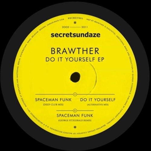 Brawther - Spaceman Funk (George FitzGerald Remix)