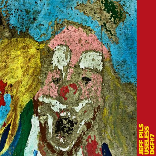 Jeff Pils - Useless (sample)