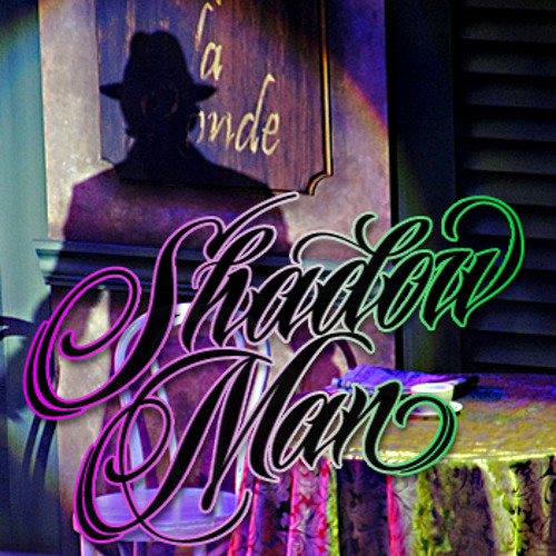 Shadow Man Production - The Shadow Man, The Shadow Man