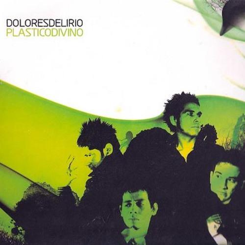 Dolores Delirio - Histeria