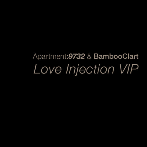 Love Injection VIP (with BambooClart)