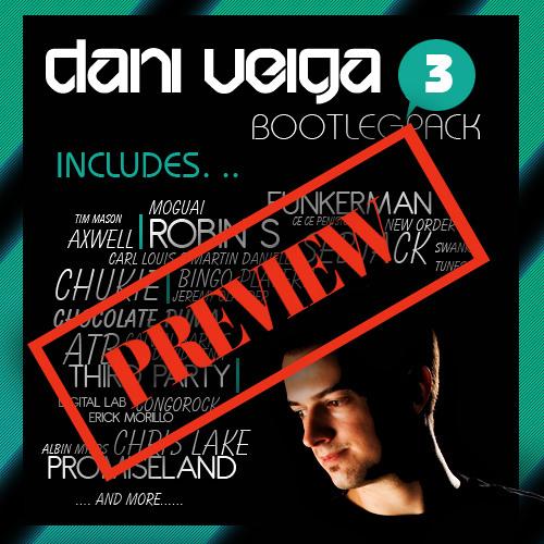 Bootleg Pack nº3 by Dani Veiga - MIX PREVIEW