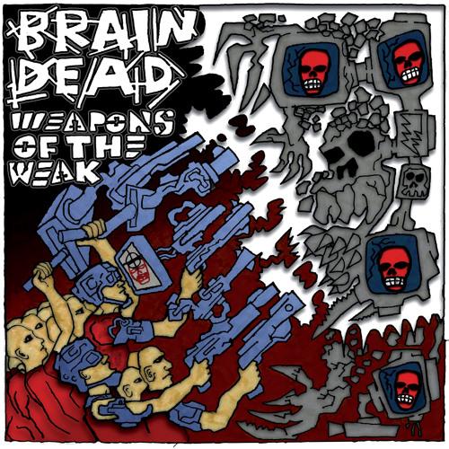 BrainDead - 04 - Slash And Burn