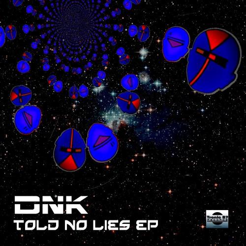 DNK - Bont  [Tronic B7 Records]