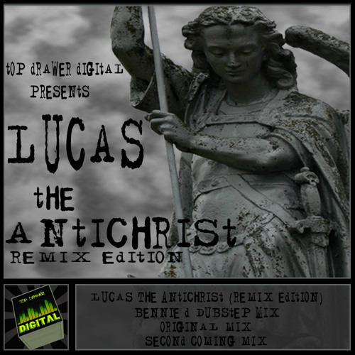 Lucas-The Antichrist (Bennie D Dubstep Remix) Clip