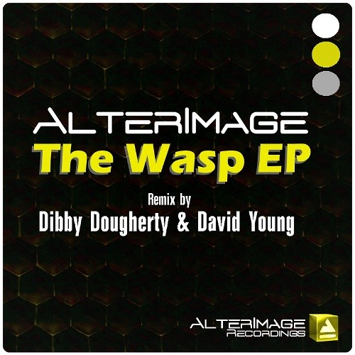 AlterImage - The Wasp (Dibby Dougherty & David Young's 815 Remix) [AlterImage Recordings]