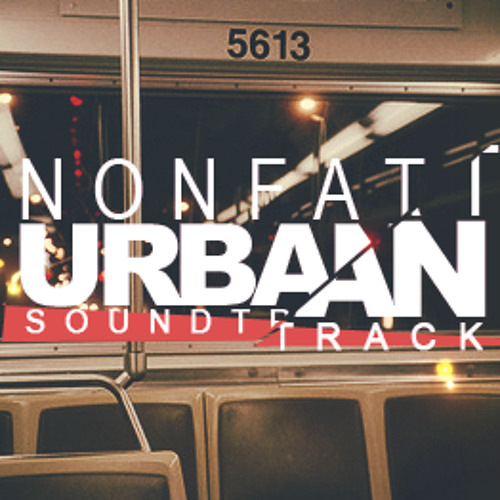EARMILK.COM Non-Fat Urban Soundtrack [Episode 1]
