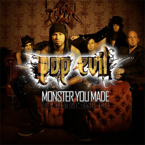 Pop Evil - Monster You Made (Semi-Acoustic)